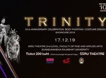 """ขอเชิญชมงาน """" T R I N I T Y """" ฉลองครบรอบ 10 ปี Body Painting and Costume Design Showcase 2019"""