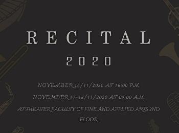 การสอบ RECITAL 2020 สาขาวิชาดนตรี